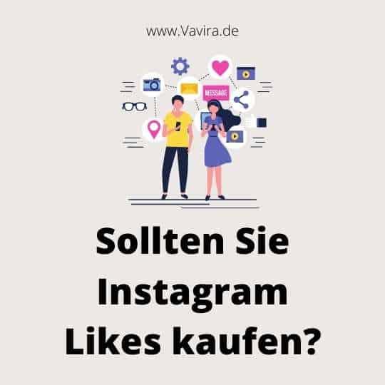 Sollten Sie Instagram Likes kaufen