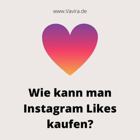 Wie kann man Instagram Likes kaufen