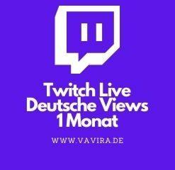 Twitch Live deutsche views 1 monat